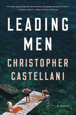 Leading Men - A Novel