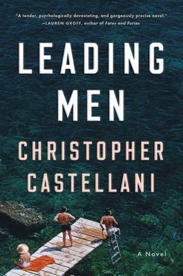 Leading Men - A Novel