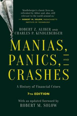 Manias Panics and Crashes - A History of Financial Crises (Revised & Updated)