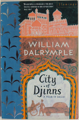 City of Djinns : A Year in Delhi