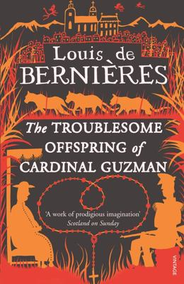The Troublesome Offspring of Cardinal Guzman