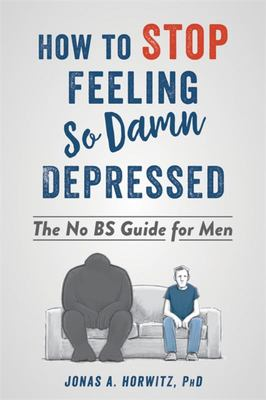 Stop Feeling So Damn Depressed