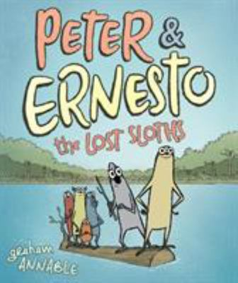 Peter and Ernesto : the Lost Sloths