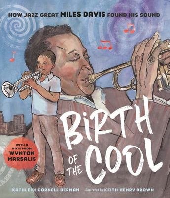 Birth of the Cool - How Jazz Great Miles Davis Found His Sound