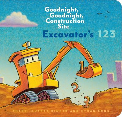 Excavator's 123 (Goodnight Goodnight Construction Site)