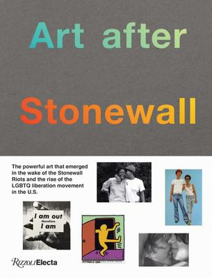 Art after Stonewall - 1969-1989