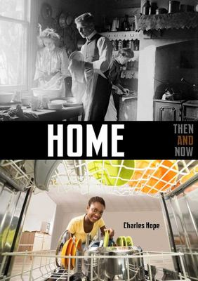 Home: Then & Now