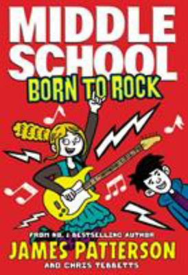 Born to Rock (Middle School #11)
