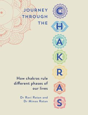 Journey Through Chakras - The Ancient Wisdom of Ayurveda and Tantra