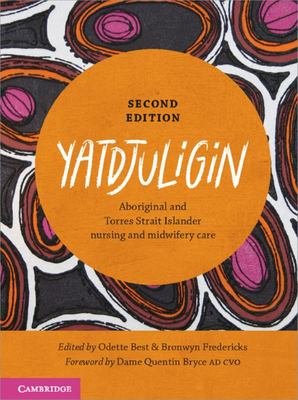 Yatdjuligin - Aboriginal and Torres Strait Islander Nursing and Midwifery Care