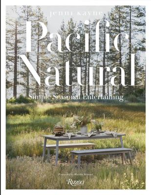 Pacific Natural - Simple Seasonal Entertaining