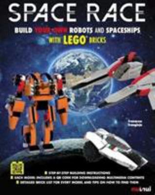 Space Race - Build Your Own Robots and Spaceships with LEGO Bricks
