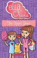 The Royal Show (Ella and Olivia #23)