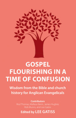 Gospel Flourishing in a Time of Confusion