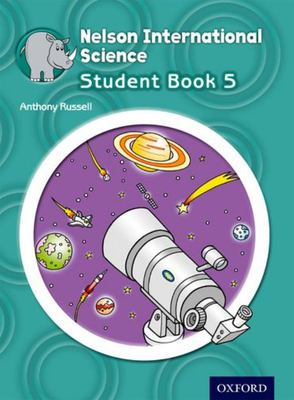 Nelson International Science Student Book 5 (NZ Year 5)