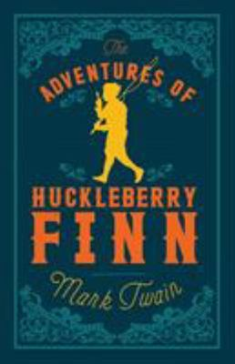 Adventures of Huckleberry Finn - Alma Classics