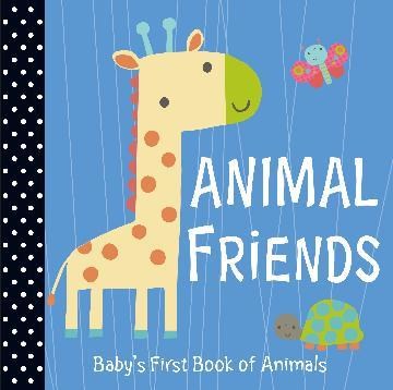 Animal Friends - Baby Firsts