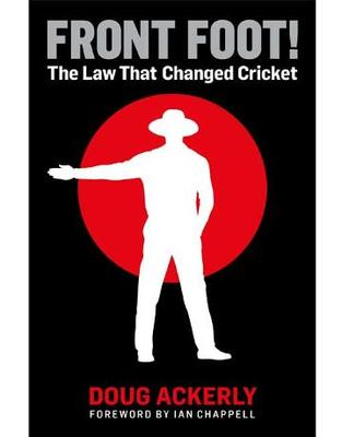 Front Foot: The Law That Changed Cricket