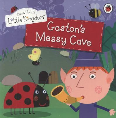 Gaston's Messy Cave (Ben and Holly's Little Kingdom)