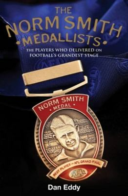 Norm Smith Medal - Norm Smith Medal, Best Player of the VFL/AFL Grand Final, 1979-2017