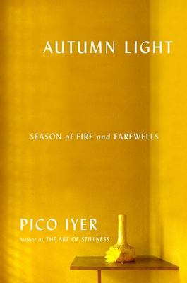 Autumn Light - Season of Fire and Farewells