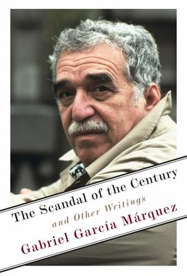 The Scandal of the Century - Selected Journalistic Writings, 1950-1984