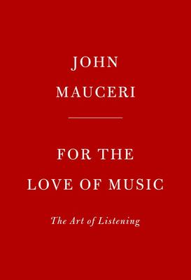 For the Love of Music - The Art of Listening