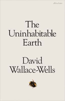 Uninhabitable Earth: Story of the Future