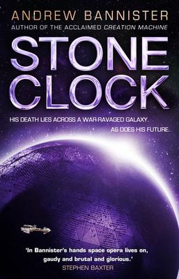 Stone Clock - (the Spin Trilogy 3)
