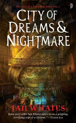 City of Dreams and Nightmare - City of a Hundred Rows, Book 1