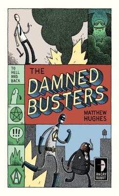 The Damned Busters - To Hell and Back