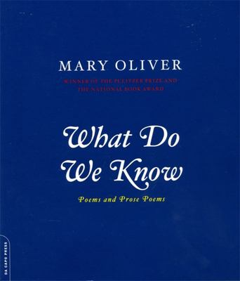 What Do We Know - Poems and Prose Poems