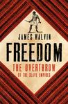 Freedom - The Overthrow of the Slave Empires