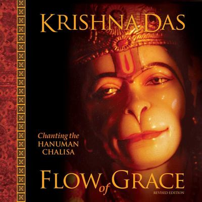 Flow of Grace - Revised Edition (CD) - Krishna Das