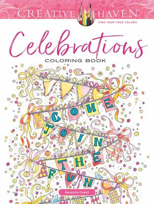 Creative Haven Celebrations Coloring Book