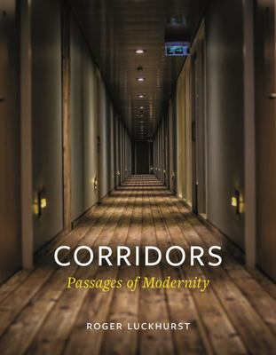 Corridors - Passages of Modernity