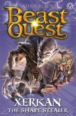 Beast Quest Xerkan: The Shape Stealer