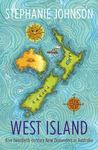 West Island Five Twentieth Century New Zealanders in Australia