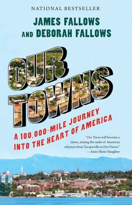 Our Towns - A 100,000-Mile Journey into the Heart of America