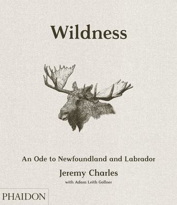 Wildness - An Ode to Newfoundland and Labrador