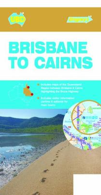 Brisbane to Cairns Map 444 5th ed