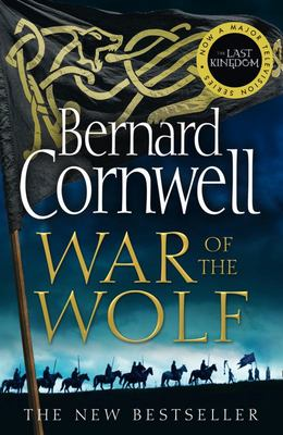 War of the Wolf (The Last Kingdom #11)