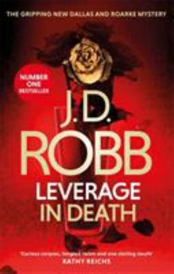 Leverage in Death (#47 In Death)