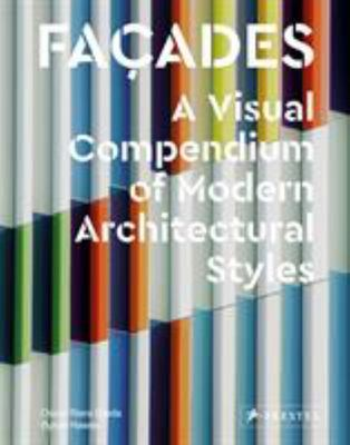 Facades: A Visual Compendium of Modern Architectural Styles