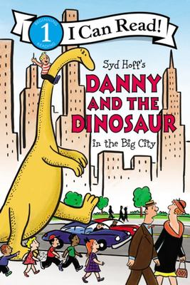 In the Big City (Danny and the Dinosaur: I Can Read Level 1)