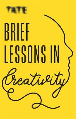 Tate: Brief Lessons in Creativity