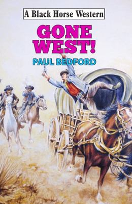 Gone West!
