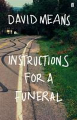 Instructions for a Funeral - Stories