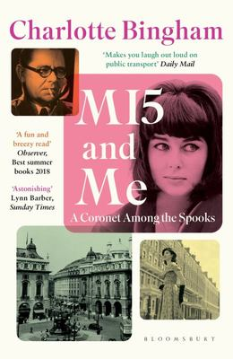 MI5 and Me: A Coronet among the Spooks PB