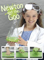 Newton and the Goo